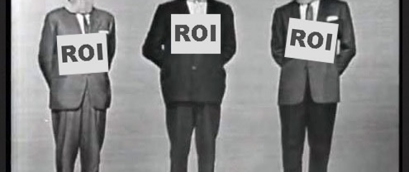 Will the Real ROI Please Stand Up?
