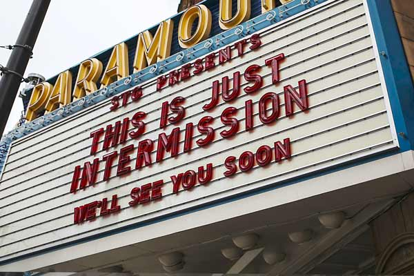 Paramount: This is just intermission. We'll see you soon.